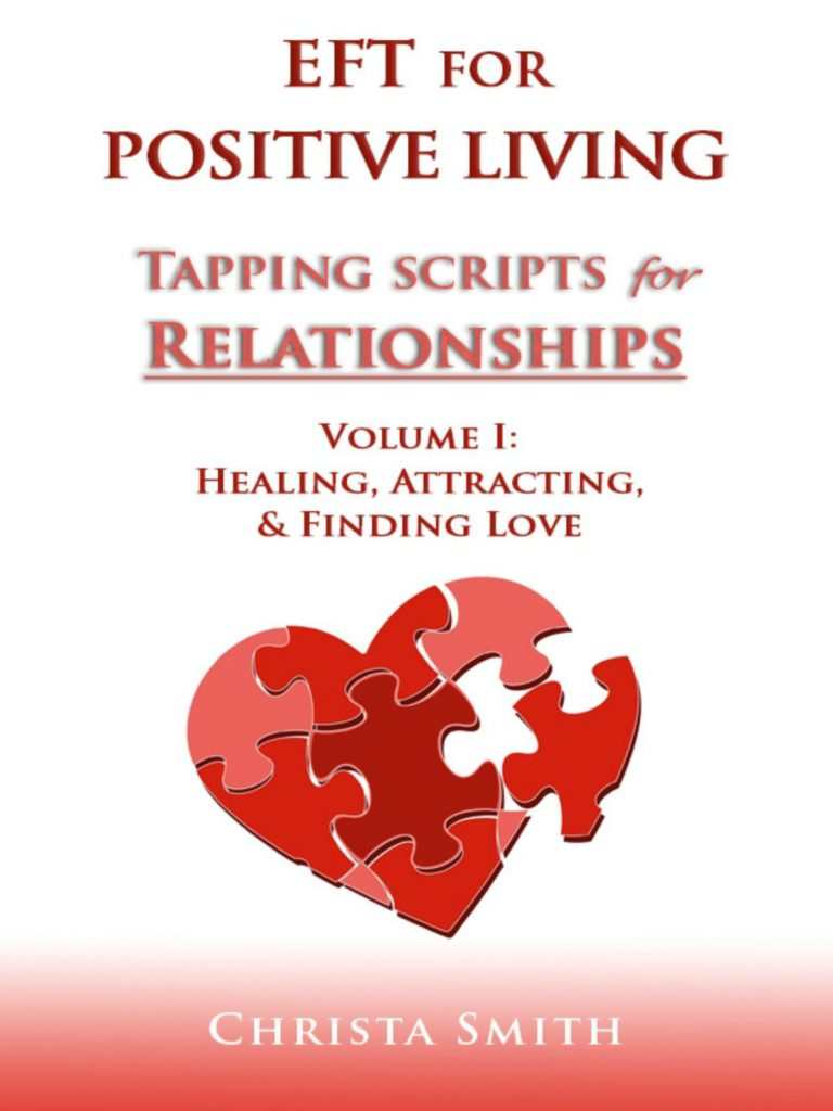 EFT Tapping Scripts for Relationships I