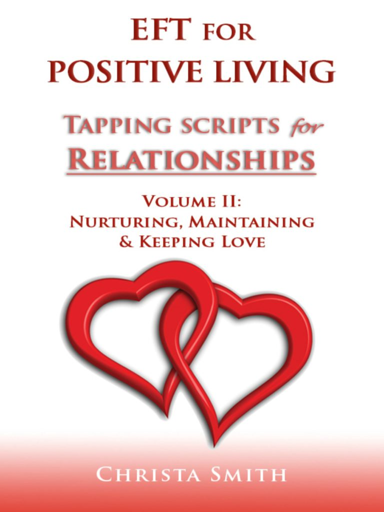 EFT Tapping Scripts for Relationships II