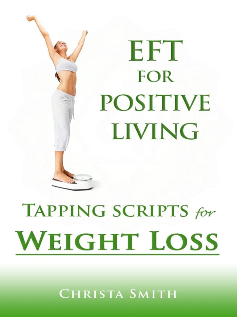 EFT Tapping Scripts for Weight Loss